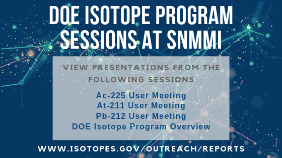 DOE Isotope Program Sessions at SNMMI